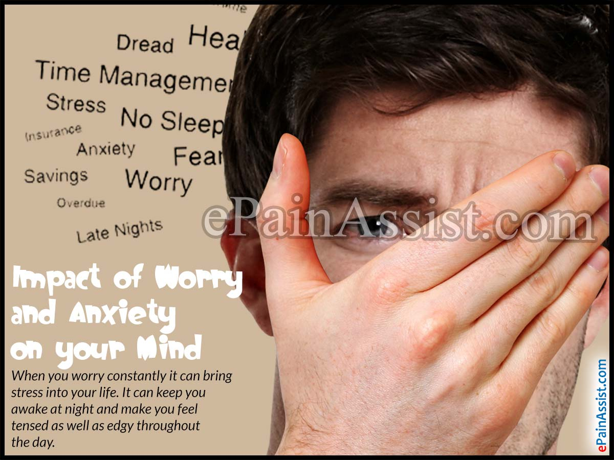 Impact of Worry and Anxiety on your Mind