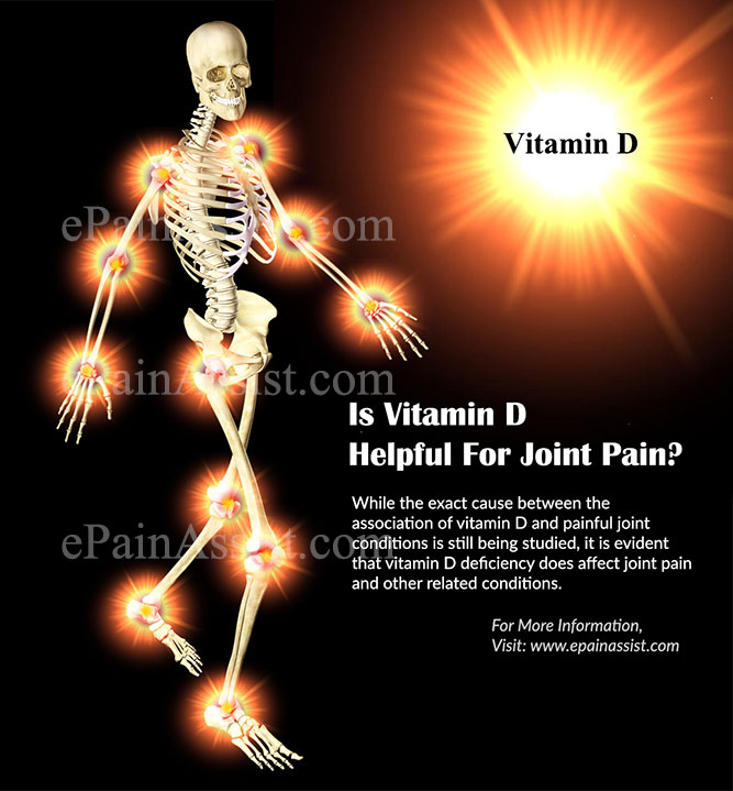Is Vitamin D Helpful For Joint Pain?