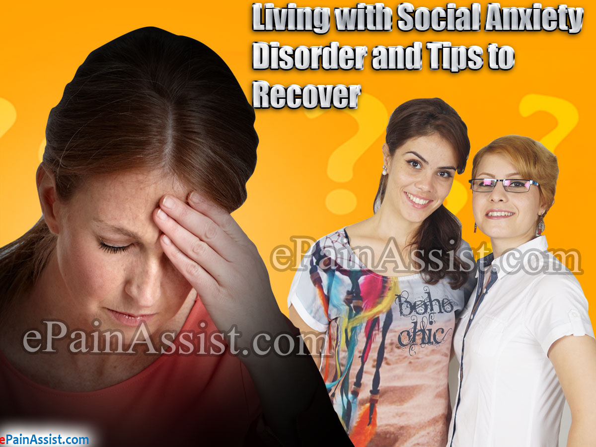 Living with Social Anxiety Disorder and Tips to Recover
