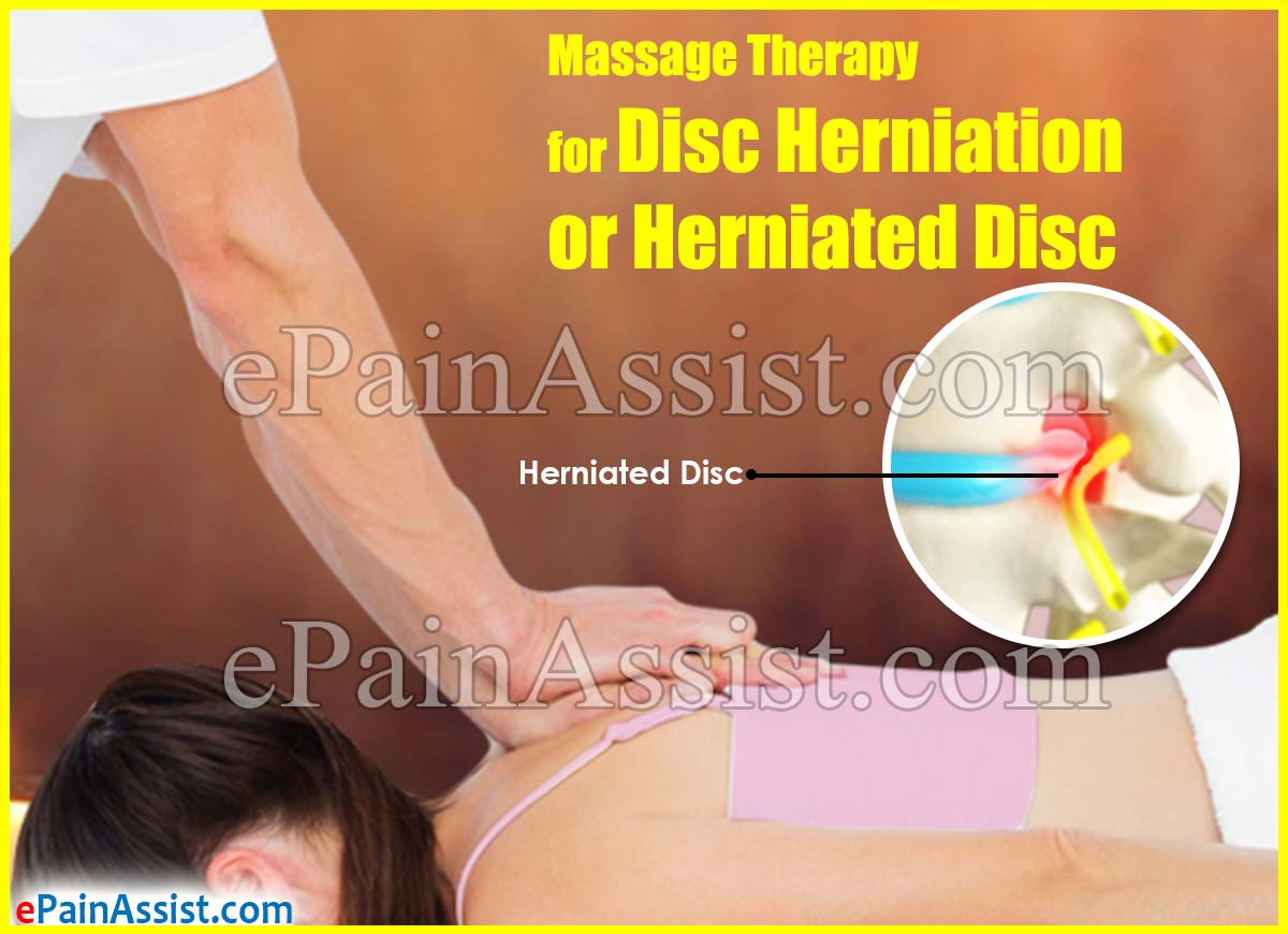 Massage Therapy For Disc Herniation or Herniated Disc