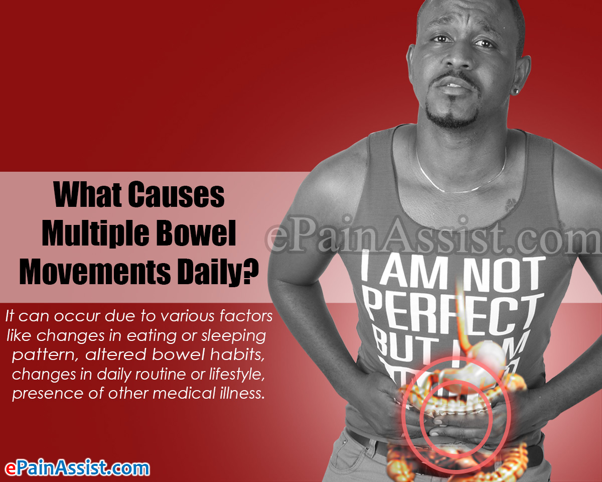 What Causes Multiple Bowel Movements Daily