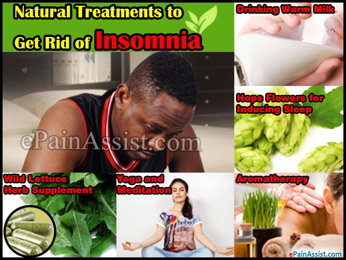 Natural Treatments to Get Rid of Insomnia