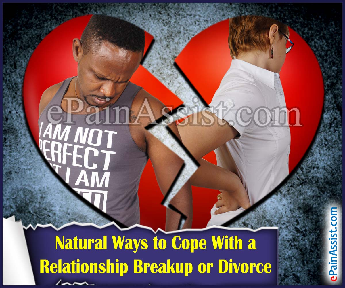 Natural Ways to Cope With a Relationship Breakup or Divorce