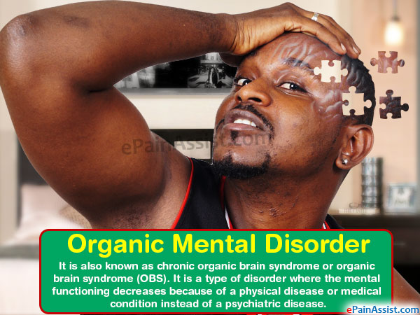 organic mental disorder|causes|symptoms|treatment|disability, Skeleton