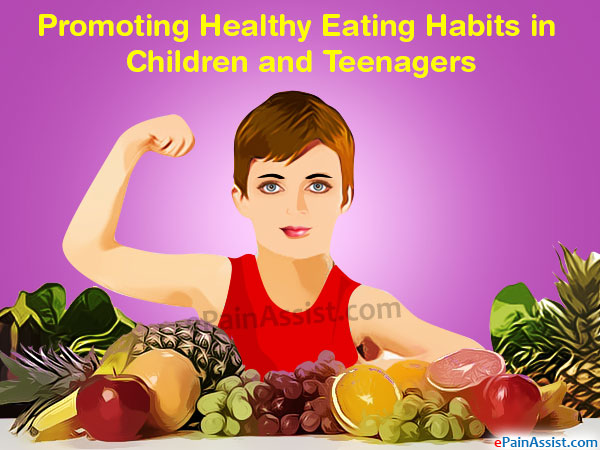 Promoting Healthy Eating Habits in Children and Teenagers
