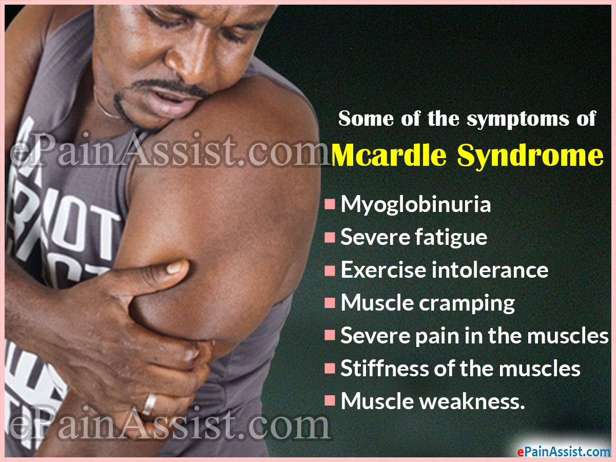 Symptoms Of Mcardle Syndrome