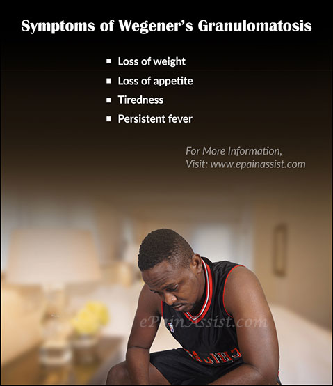 Symptoms of Wegener's Granulomatosis
