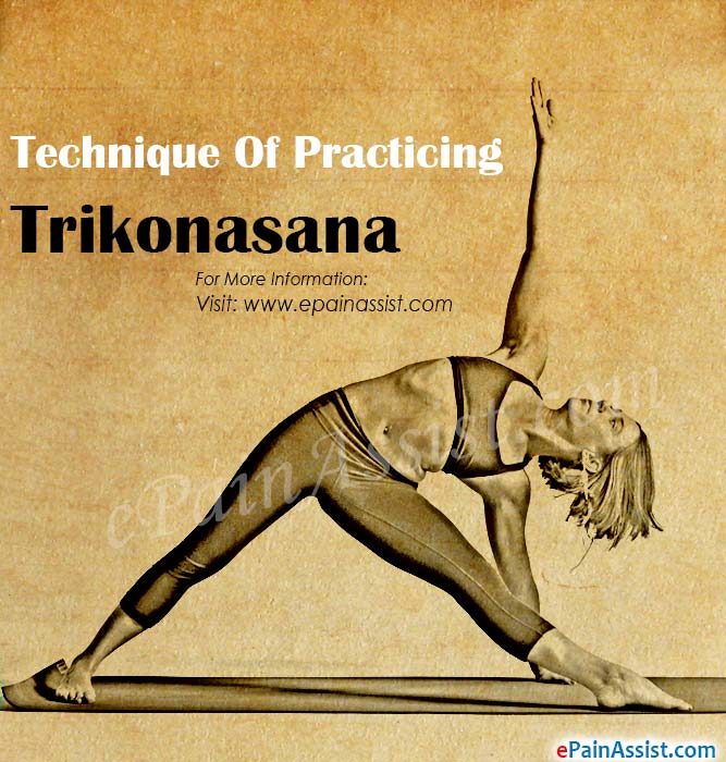 Technique Of Practicing Trikonasana Or Triangle Pose