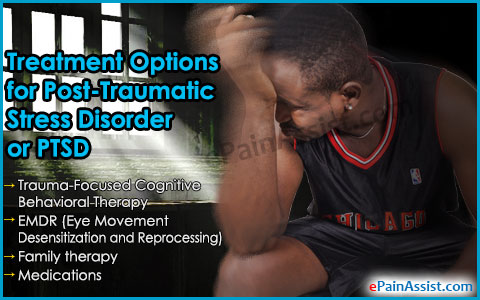 Treatment Options for Post-Traumatic Stress Disorder