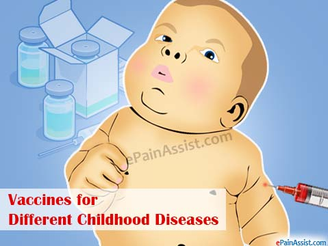 Vaccines for Different Childhood Diseases