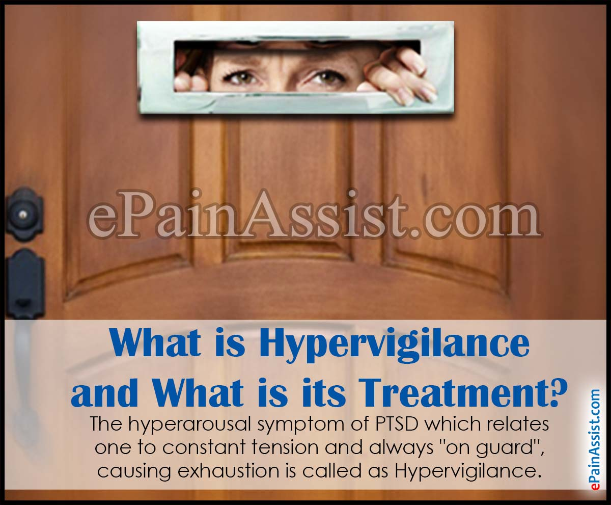 What is Hypervigilance and What is its Treatment