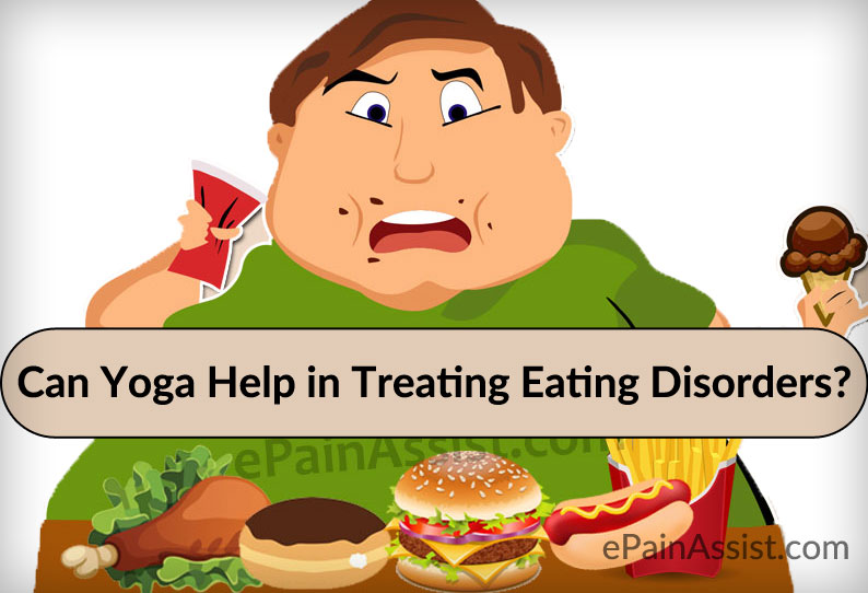 Can Yoga Help in Treating Eating Disorders?