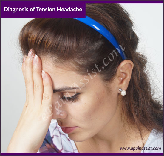 Diagnosis of Tension Headache