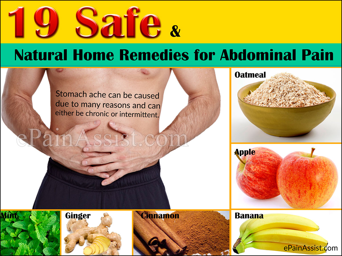 19 Safe And Natural Home Remedies For Abdominal Pain Or Stomach Ache