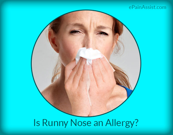 Is Runny Nose an Allergy?