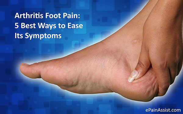Arthritis foot pain 5 best ways to ease its symptoms solutioingenieria Image collections