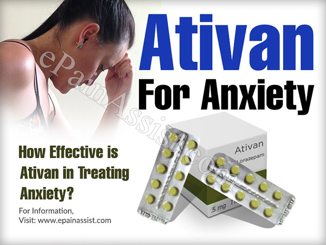 Ativan For Anxiety: How Effective is Ativan in Treating Anxiety?