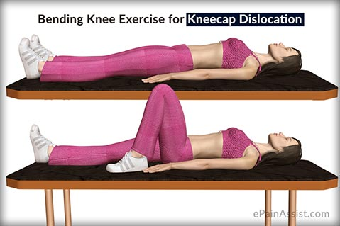 Bending Knee Exercise for Kneecap Dislocation or Patellar Dislocation