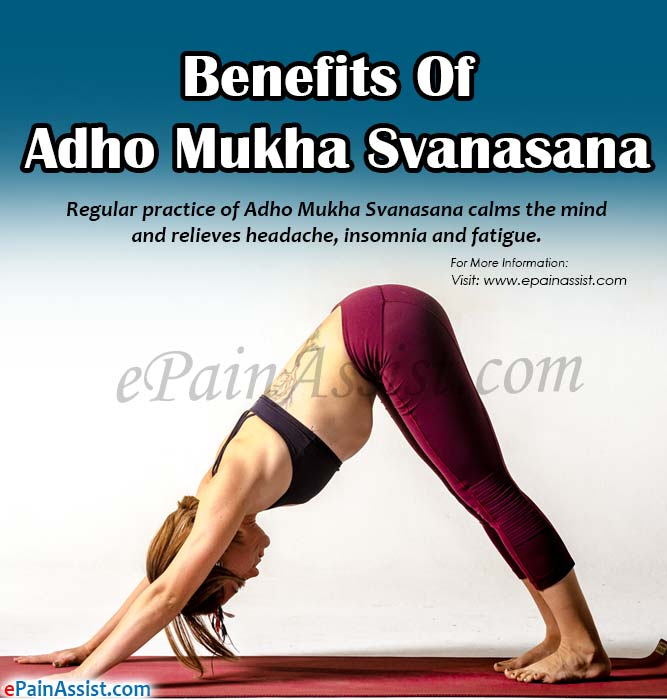 Benefits of Adho Mukha Svanasana or Downward Facing Dog Pose