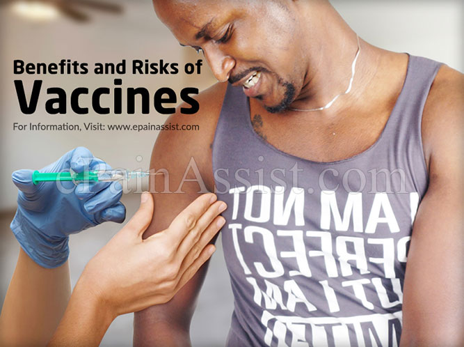 Benefits and Risks of Vaccines