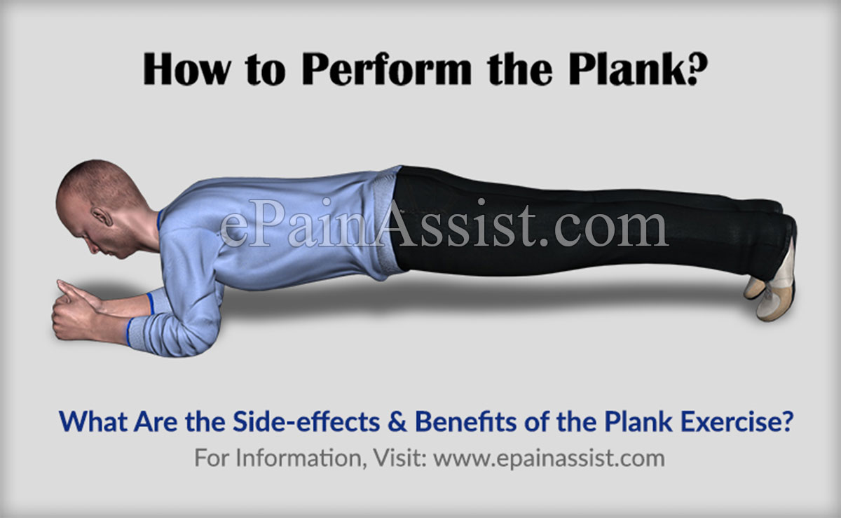 Benefits and Side-effects of Planks
