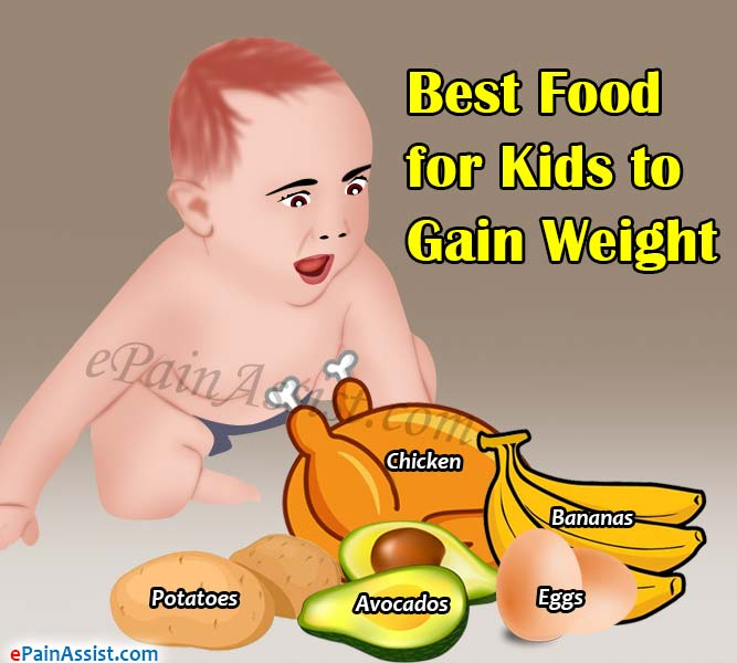 Best Food For Kids For Weight Gain