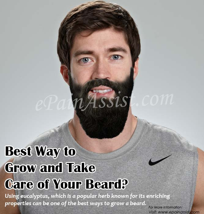 Best Way to Grow and Take Care of Your Beard