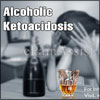 Alcoholic Ketoacidosis: Causes, Symptoms, Treatment, Prognosis