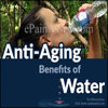 Anti-Aging Benefits of Water