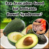 Are Avocados Good for Irritable Bowel Syndrome?