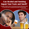 Can Alcohol and Smoking Impair Your Taste and Smell?