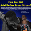 Can You Get Acid Reflux From Stress?