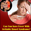 Can You have Fever with Irritable Bowel Syndrome?