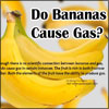Do Bananas Cause Gas?