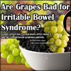 Are Grapes Bad for Irritable Bowel Syndrome?