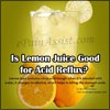 Is Lemon Juice Good for Acid Reflux?|Pros & Cons of Lemon Juice for Acid Reflux