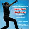 Treatment Strategies (School Programs, Home Treatment) for Asperger's Syndrome in Children