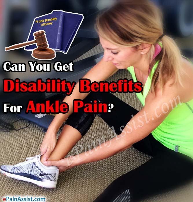Can You Get Disability Benefits For Ankle Pain?