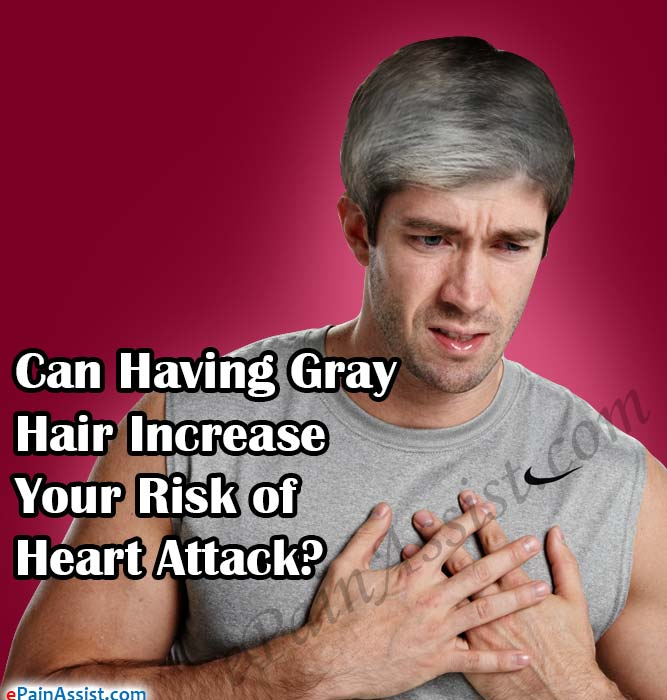Can Having Gray Hair Increase Your Risk of Heart Attack