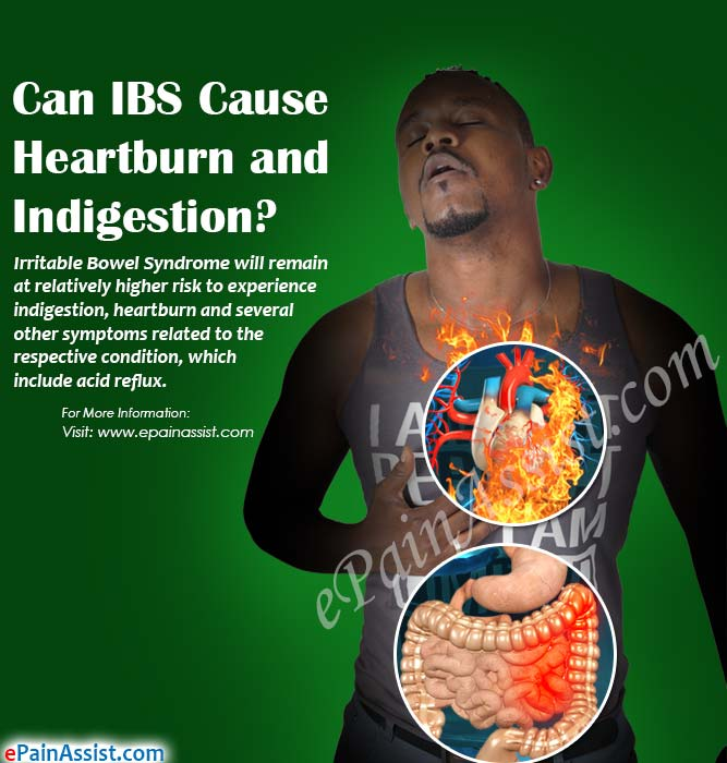 Can IBS Cause Heartburn and Indigestion?