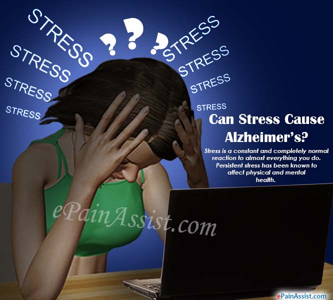 Can Stress Cause Alzheimer's?