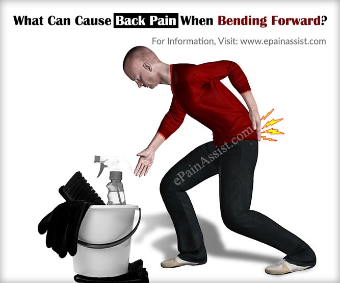 What Can Cause Back Pain When Bending Forward?