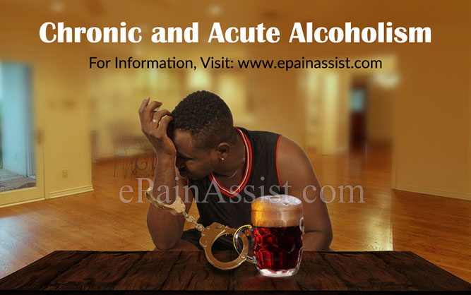 Chronic and Acute Alcoholism