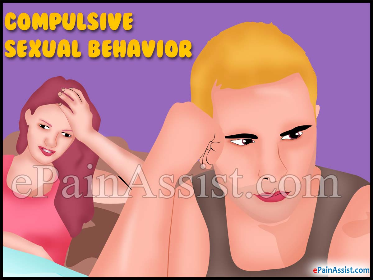 Compulsive Sexual Behavior or Hypersexual Disorder