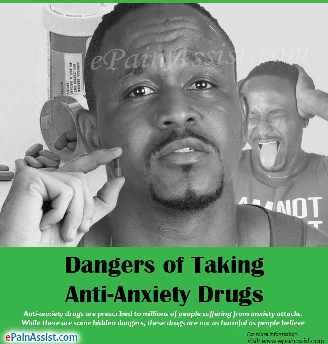 Dangers of Taking Anti-Anxiety Drugs