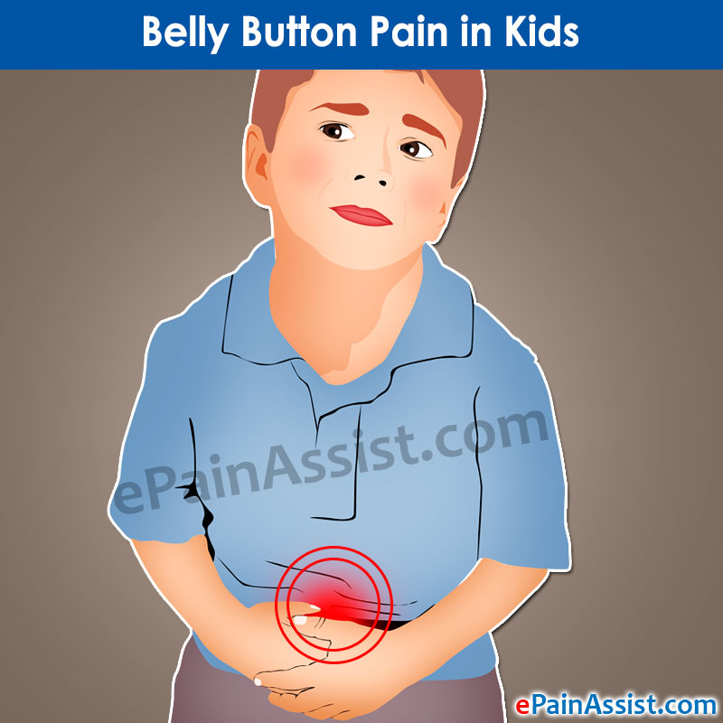Belly Button Pain In Kids