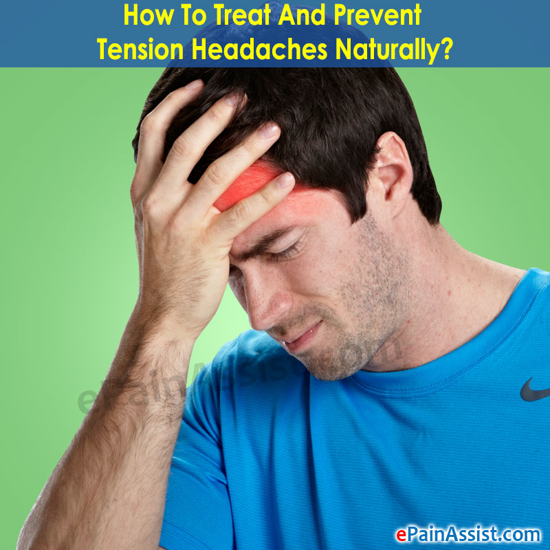 Prevent Tension Headaches Naturally