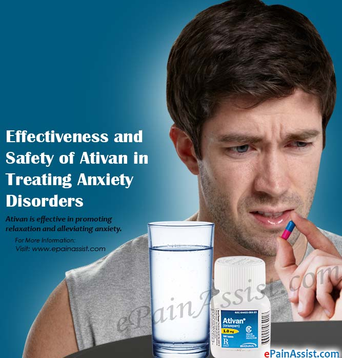 Effectiveness And Safety Of Ativan In Treating Anxiety Disorders