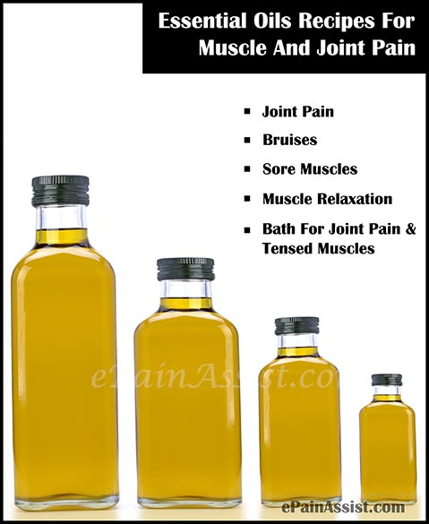 Essential Oils Recipes For Muscle And Joint Pain