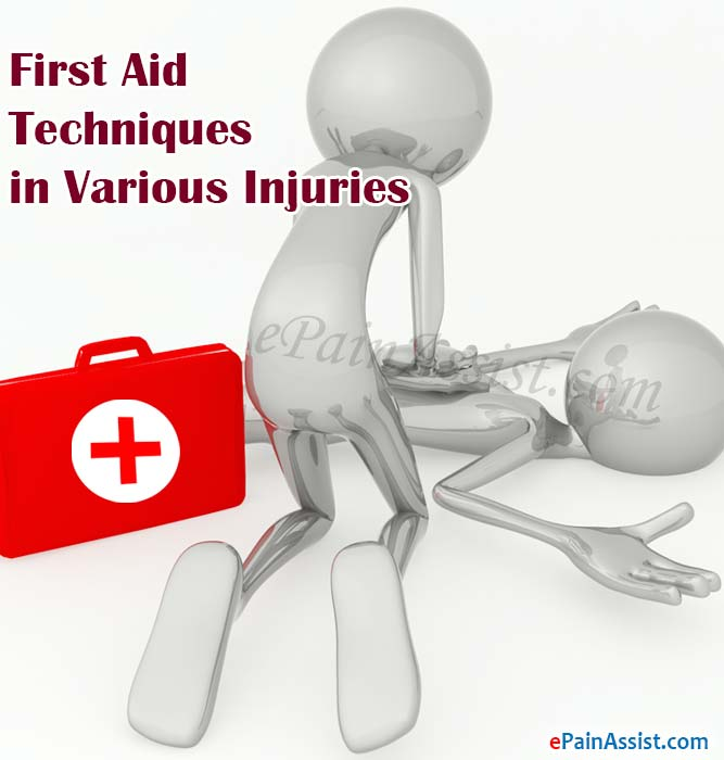 First Aid Techniques in Various Injuries